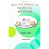 The Adventures of Parsley Pig and Friends, Book 5, Jingle Pigs