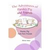 The Adventures of Parsley Pig and Friends, Book 2, Parsley Pig Gets New Friends